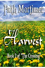 Harvest (The Crossing Book 2) Kindle Edition