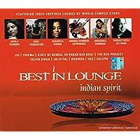 Best In Lounge: Indian Spirit