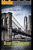 DUBBI DAL PASSATO (Giallo a New York Vol. 1)