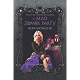A Mad Zombie Party: 4 (The White Rabbit Chronicles)