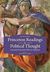 Princeton Readings in Political Thought – Essential Texts from Plato to Populism, Second Edition