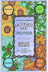Motivate Me! Kindle Edition