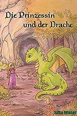 Die Prinzessin und der kleine Drache Kindle Ausgabe