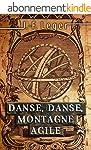 Danse, danse, montagne agile