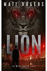 Lion: A Will Slater Thriller (Will Slater Series Book 2) Kindle Edition