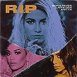 R.I.P. (feat. Rita Ora & Anitta) [Explicit]