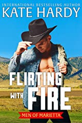 Flirting with Fire (Men of Marietta Book 2) Kindle Edition