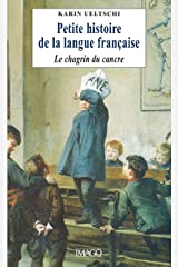 Petite histoire de la langue française (IMAGO (EDITIONS) Format Kindle