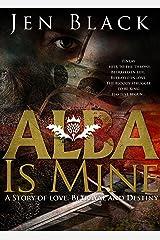 ALBA IS MINE Kindle Edition