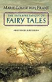 The Interpretation of Fairy Tales: Revised Edition (English Edition)