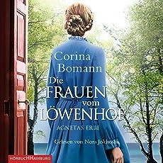 Agnetas Erbe: Die Frauen vom Löwenhof 1