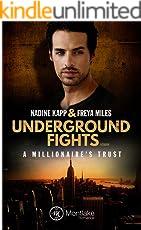 Underground Fights: A Millionaire's Trust