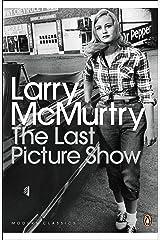 The Last Picture Show (Penguin Modern Classics) Kindle Edition