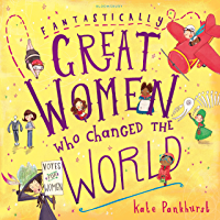 Fantastically Great Women Who Changed The World: Gift Edition (English Edition)