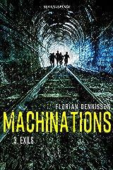 Machinations: Épisode 3 : Exils Format Kindle
