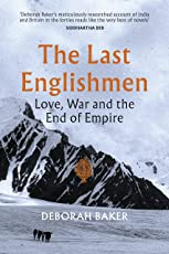The Last Englishmen: Love, War and the End of Empire