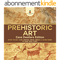 Prehistoric Art - Cave Dwellers Edition - History for Kids   Asian, European, African, Americas & Oceanic Regions   4th…