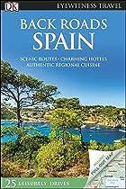 Back Roads Spain (DK Eyewitness Travel Guide)
