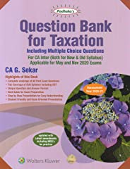 Question Bank for Taxation : Including Multiple Choice Questions for CA Inter (Both for New & Old Syllabus)