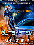 Outsystem: A Military Science Fiction Space Opera Epic (Aeon 14: The Intrepid Saga Book 1) (English Edition)