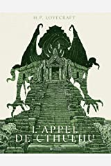 L'Appel de Cthulhu (Thriller Fantastique par le Maître de l'Horreur : H.P. Lovecraft): Série Suspense : Le Culte de Cthulhu - Tome 2 Format Kindle