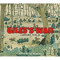 Giles's War: Cartoons 1939-45