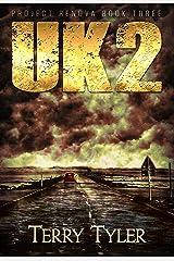 UK2 (Project Renova Book 3) Kindle Edition