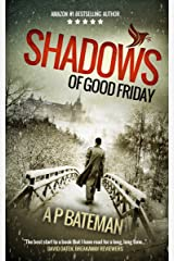 Shadows of Good Friday (Alex King Book 3) Kindle Edition