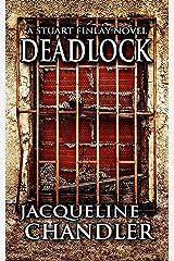 Deadlock (Stuart Finlay Detective Series Book 2) (English Edition) Kindle Ausgabe