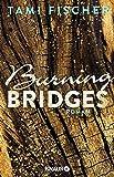 Burning Bridges: Roman (Fletcher University, Band 1)