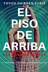 El Piso de Arriba: Inspectora Raquel Silva #1 Versión Kindle