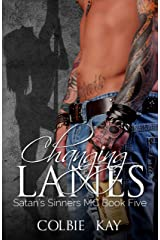 Changing Lanes (Satan's Sinners MC Book 5) Kindle Edition