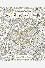 Ivy and the Inky Butterfly (Colouring Books) Paperback