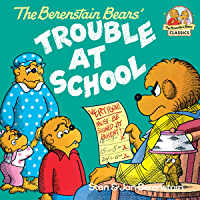 The Berenstain Bears and the Trouble at School (First Time Books(R)) (English Edition)