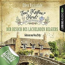 Der Besuch des lächelnden Belgiers: Tee? Kaffee? Mord! 4