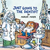 Just Going to the Dentist (Little Critter) (Look-Look)