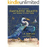 Fantastic Beasts and Where to Find Them: Illustrated edition (172 JEUNESSE) (English Edition)