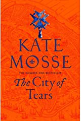The City of Tears (The Burning Chambers) Kindle Edition