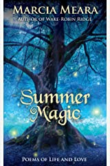 Summer Magic: Poems of Life and Love Kindle Edition