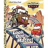 Look Out for Mater! (Disney/Pixar Cars) (Little Golden Book)