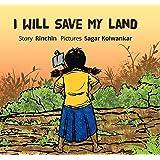 I Will Save My Land (English)