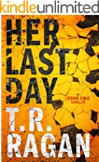 Her Last Day (Jessie Cole Book 1) (English Edition)