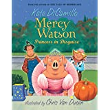 Mercy Watson: Princess in Disguise: 4