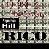Piense y hágase rico [Think and Grow Rich]