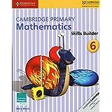 Cambridge Primary Mathematics Skills Builder 6 (Cambridge Primary Maths)