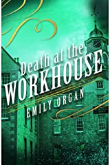 Death at the Workhouse (Penny Green Series Book 8) Kindle Edition