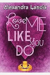Love Me Like You Do Format Kindle
