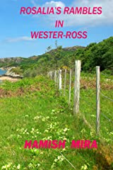 Rosalia's Rambles in Wester-Ross: Braemore Junction to Gruinard Bay Kindle Edition