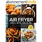 The XXL UK Air Fryer Recipe Book: 365 Recipes for Every Day of the Year incl. Side Dishes, Desserts, Snacks and More (English