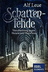 Schattenfehde: Historischer Roman Kindle Ausgabe